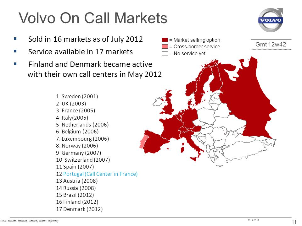 Volvo On Call Markets Sold in 16 markets as of July 2012