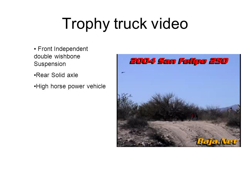 Trophy truck video Front Independent double wishbone Suspension