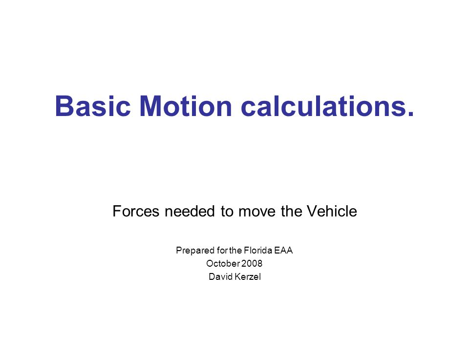 Basic Motion calculations.