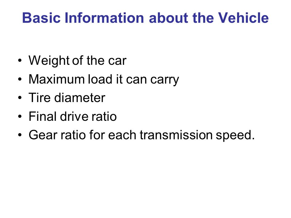 Basic Information about the Vehicle
