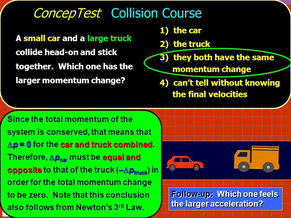 ConcepTest Collision Course