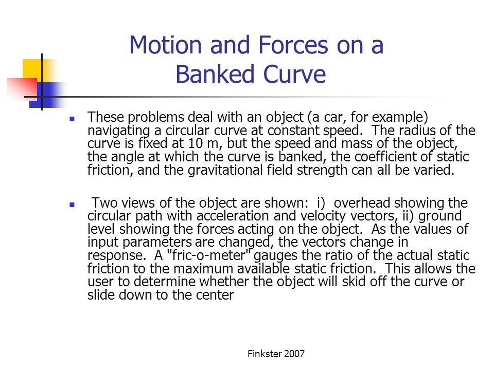 Motion and Forces on a Banked Curve
