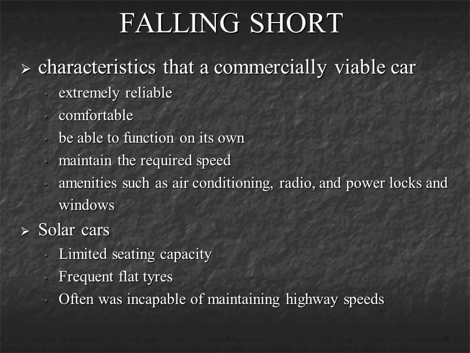 FALLING SHORT characteristics that a commercially viable car
