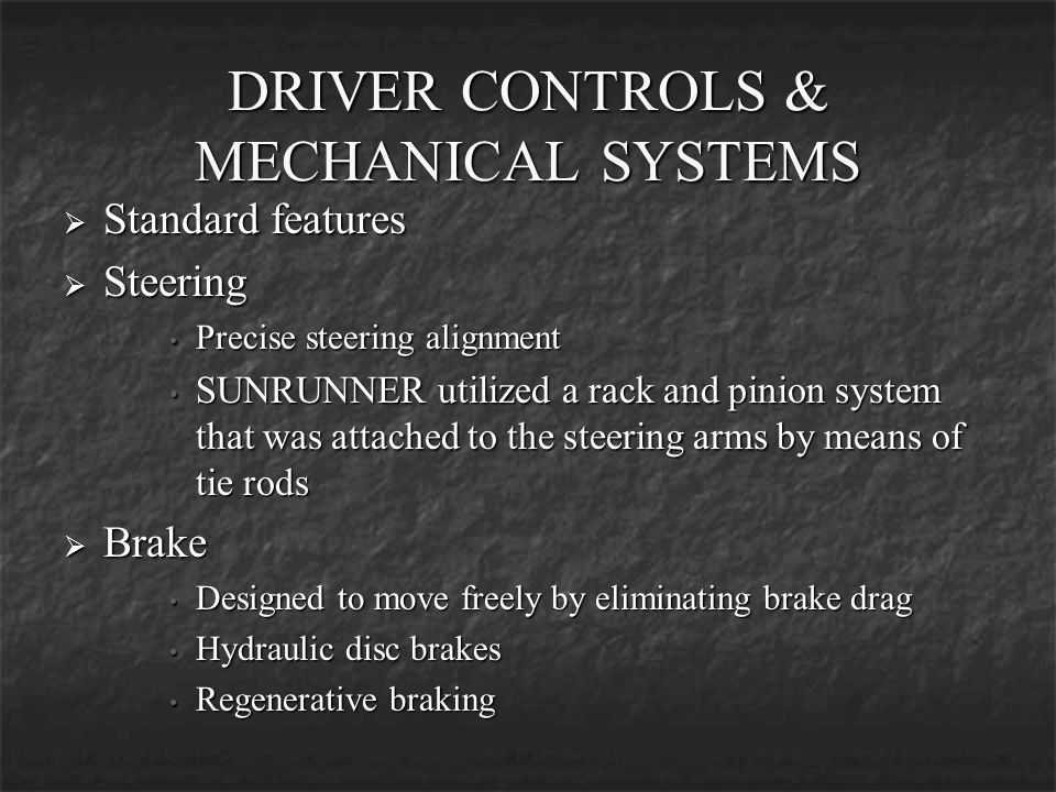 DRIVER CONTROLS & MECHANICAL SYSTEMS