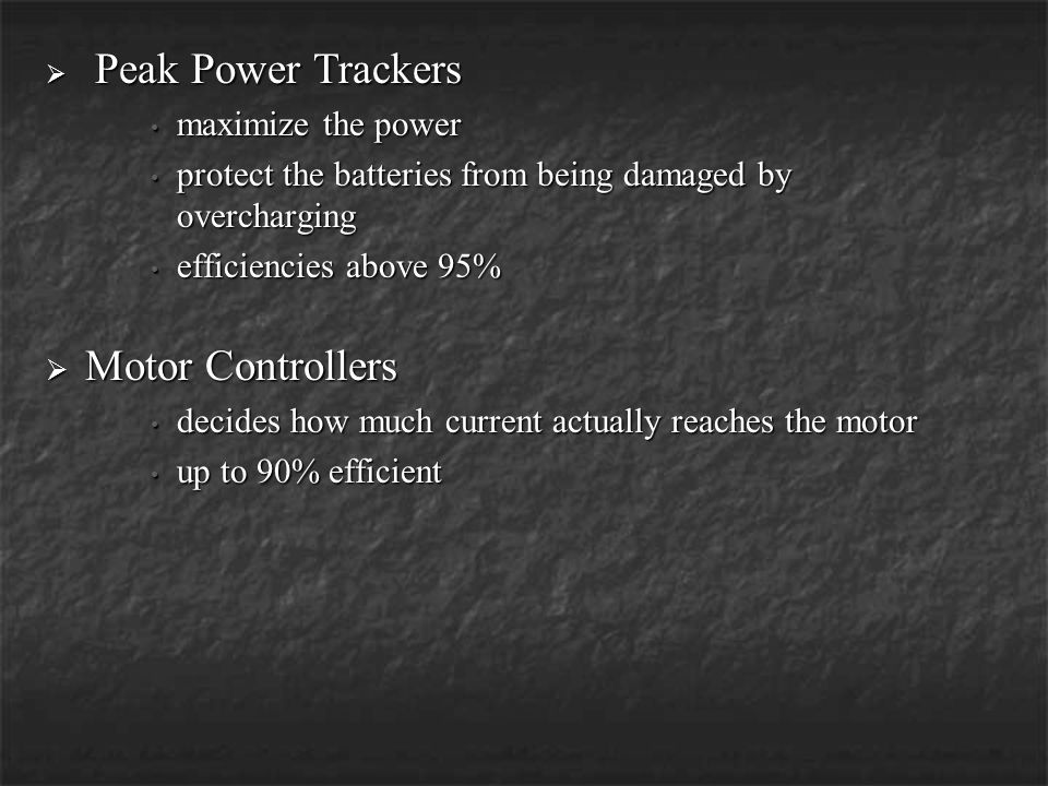 Motor Controllers Peak Power Trackers maximize the power