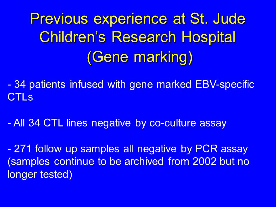 Previous experience at St. Jude Children's Research Hospital