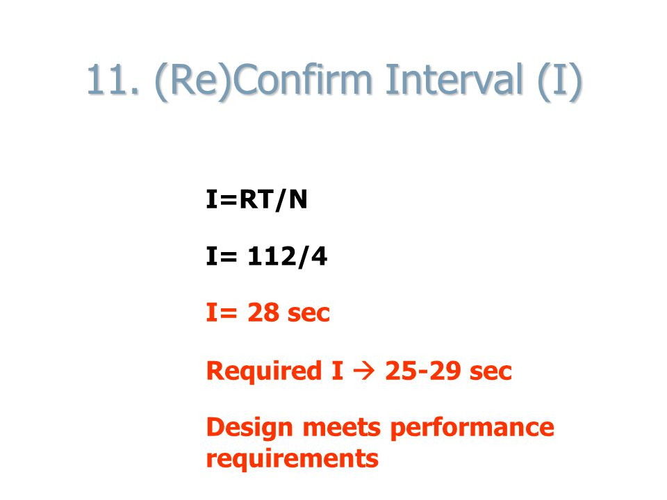 11. (Re)Confirm Interval (I)