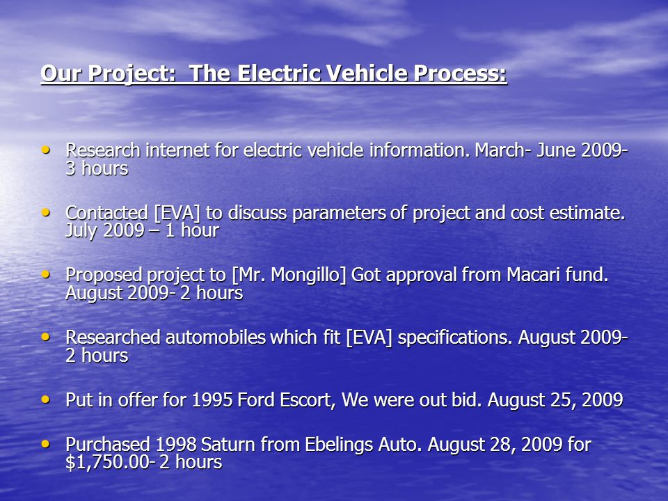 Our Project: The Electric Vehicle Process: