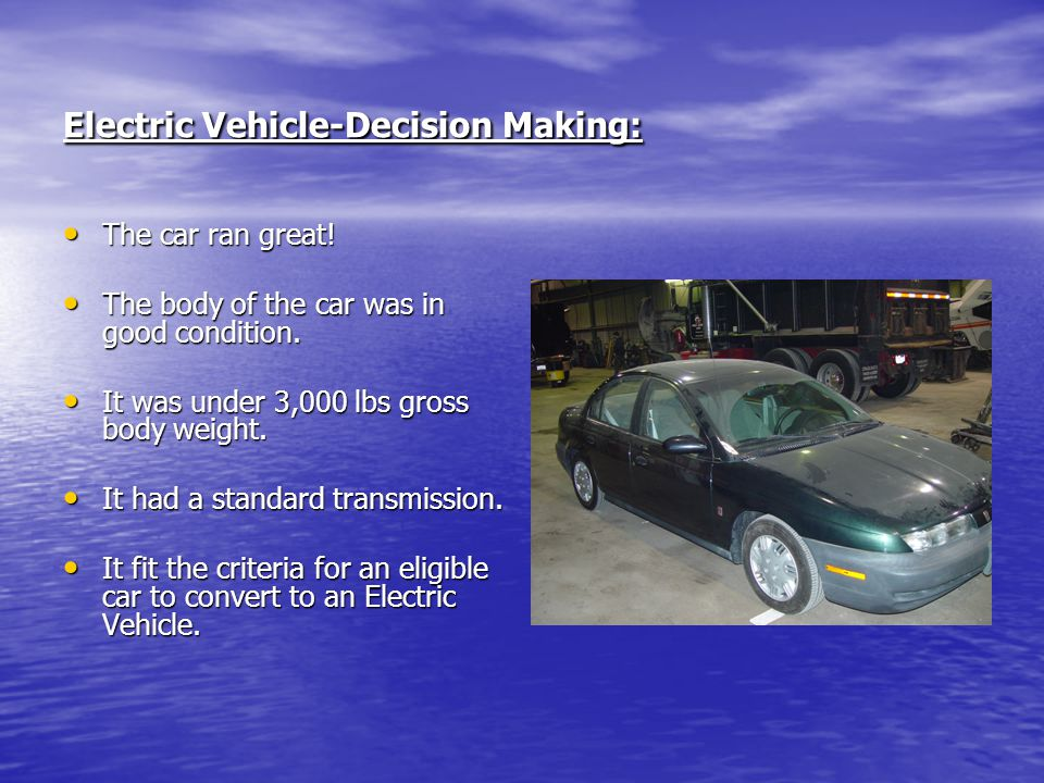 Electric Vehicle-Decision Making: