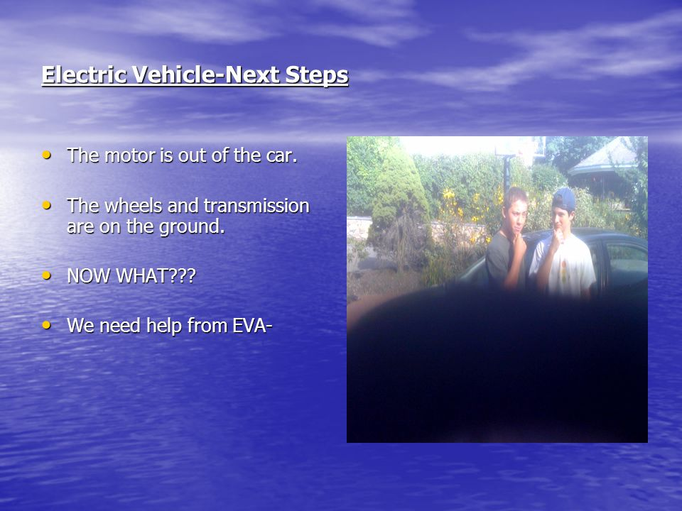 Electric Vehicle-Next Steps