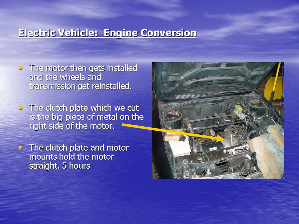 Electric Vehicle: Engine Conversion