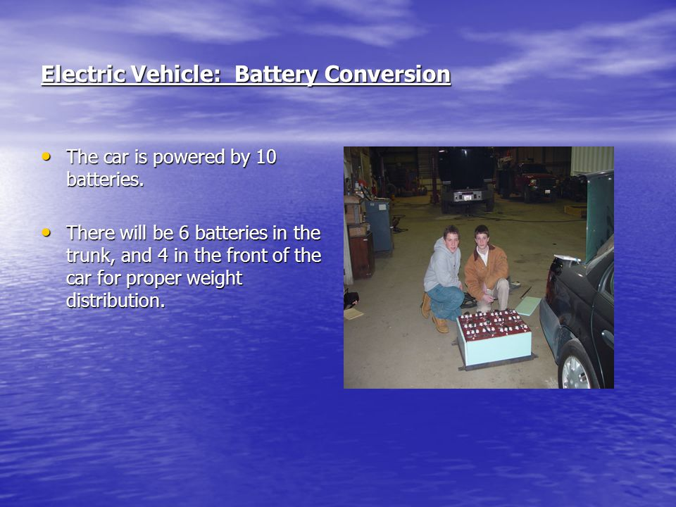 Electric Vehicle: Battery Conversion