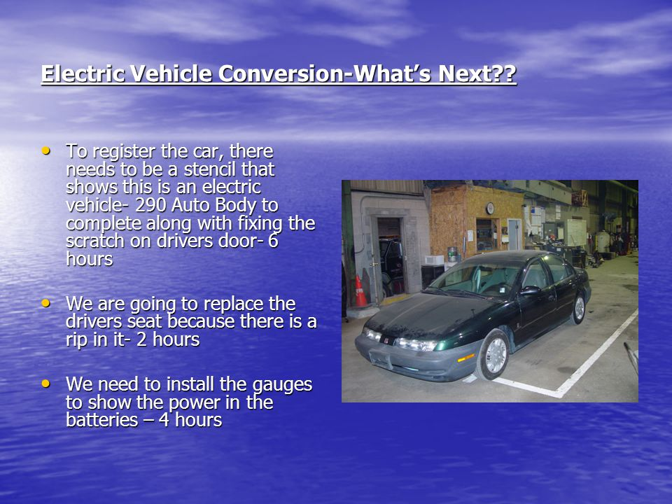 Electric Vehicle Conversion-What's Next