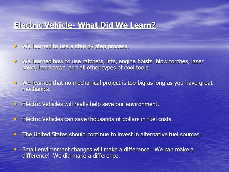 Electric Vehicle- What Did We Learn