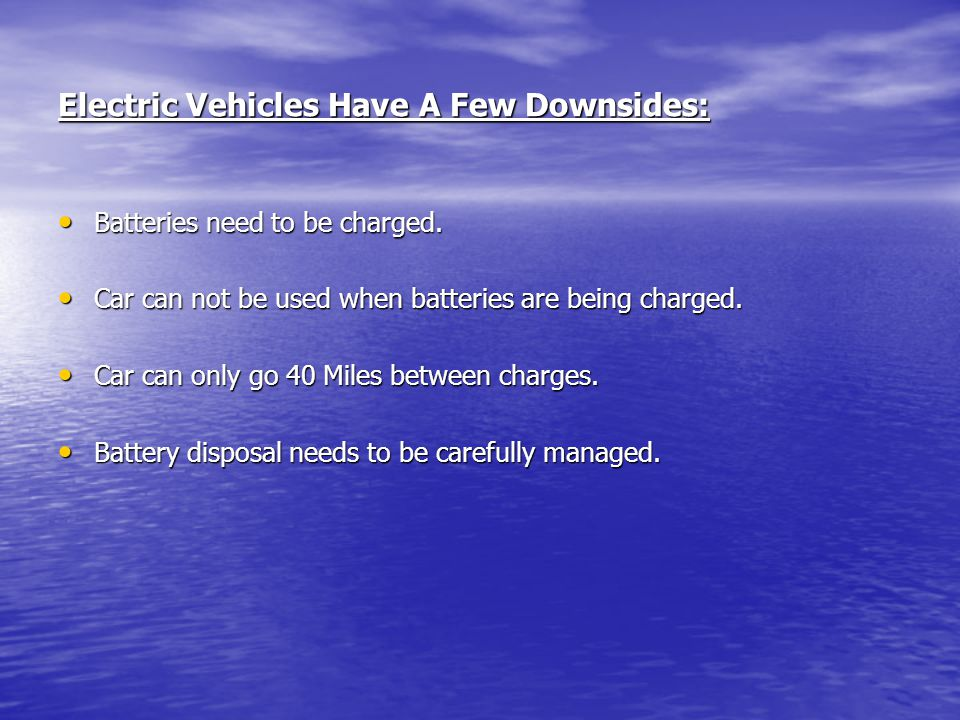 Electric Vehicles Have A Few Downsides: