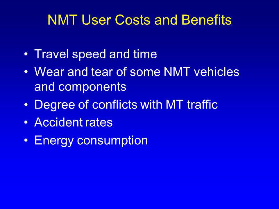 NMT User Costs and Benefits