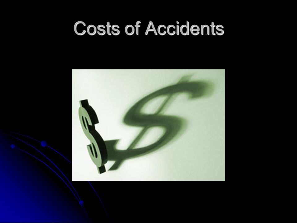 Costs of Accidents
