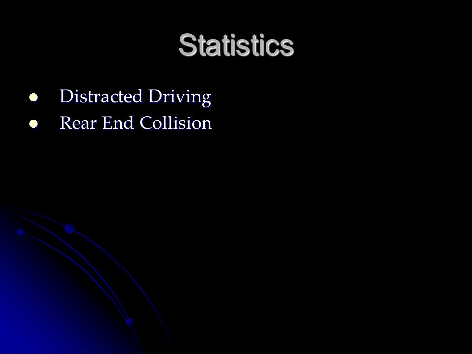 Statistics Distracted Driving Rear End Collision