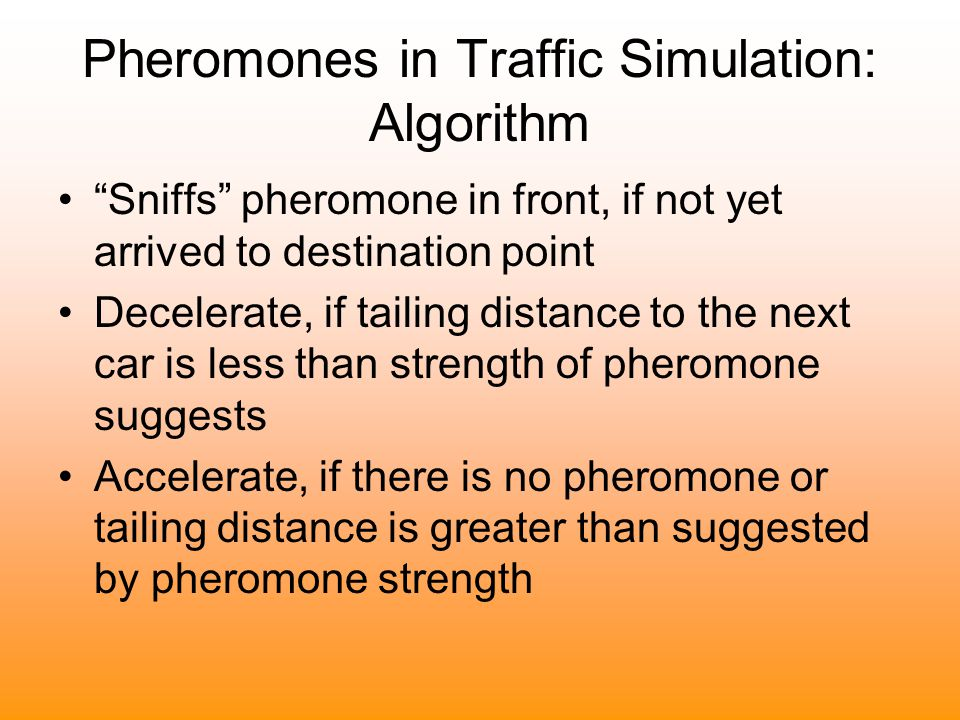 Pheromones in Traffic Simulation: Algorithm