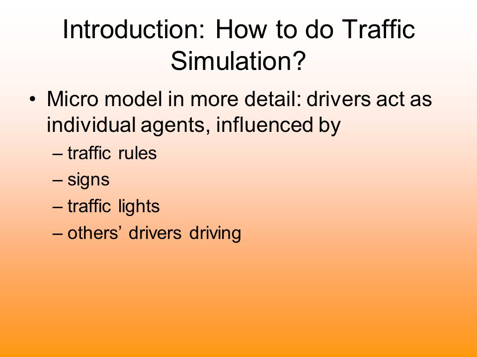 Introduction: How to do Traffic Simulation