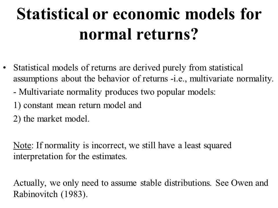Statistical or economic models for normal returns