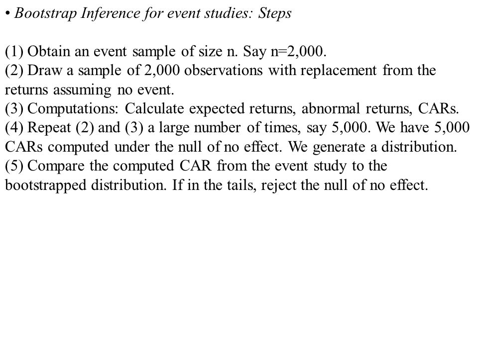 • Bootstrap Inference for event studies: Steps