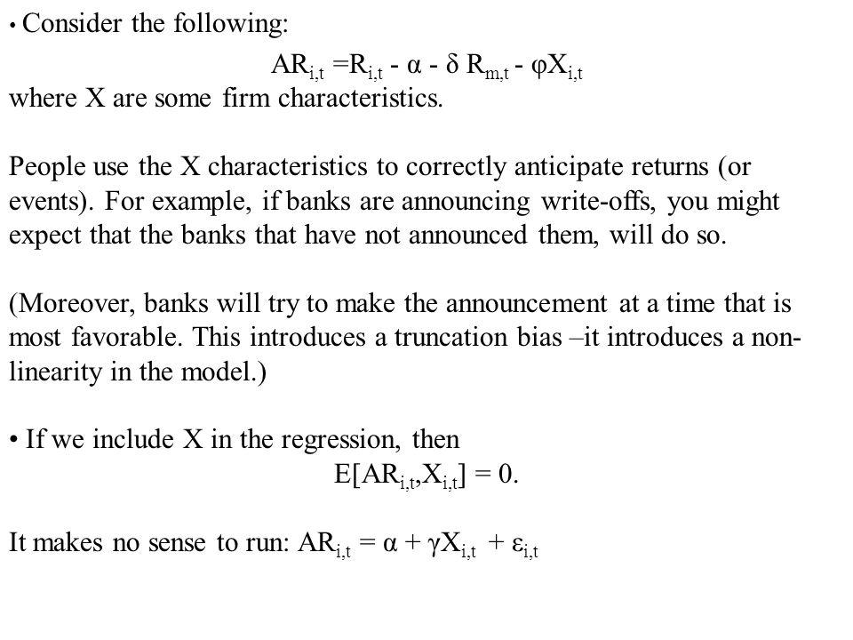 ARi,t =Ri,t - α - δ Rm,t - φXi,t