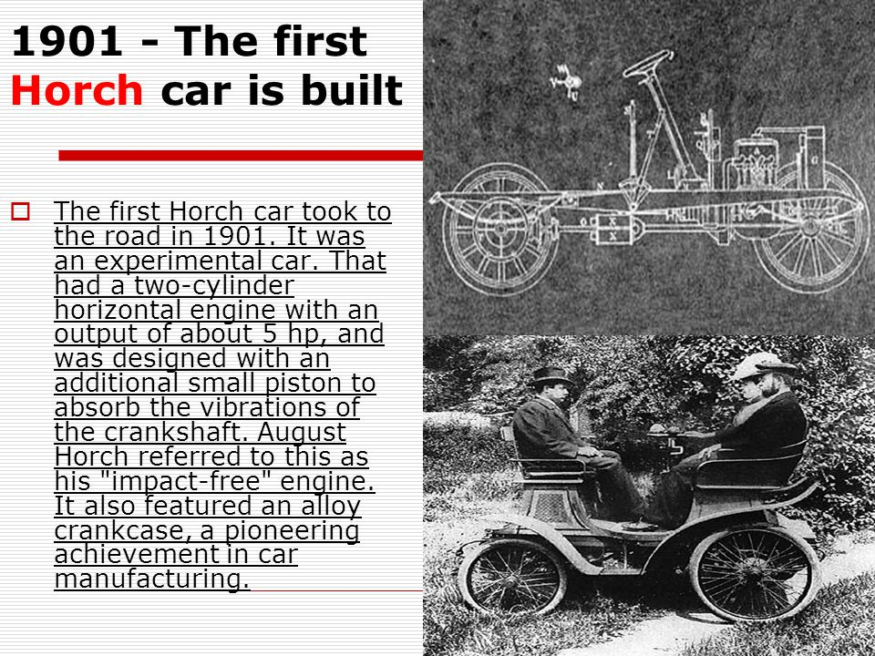 1901 - The first Horch car is built