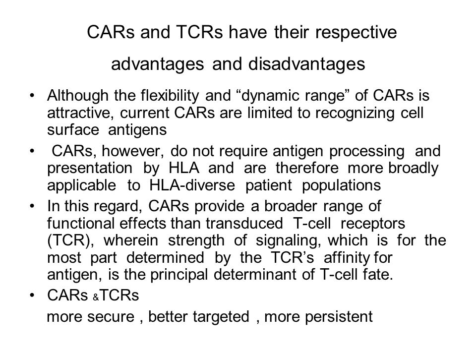 CARs and TCRs have their respective advantages and disadvantages