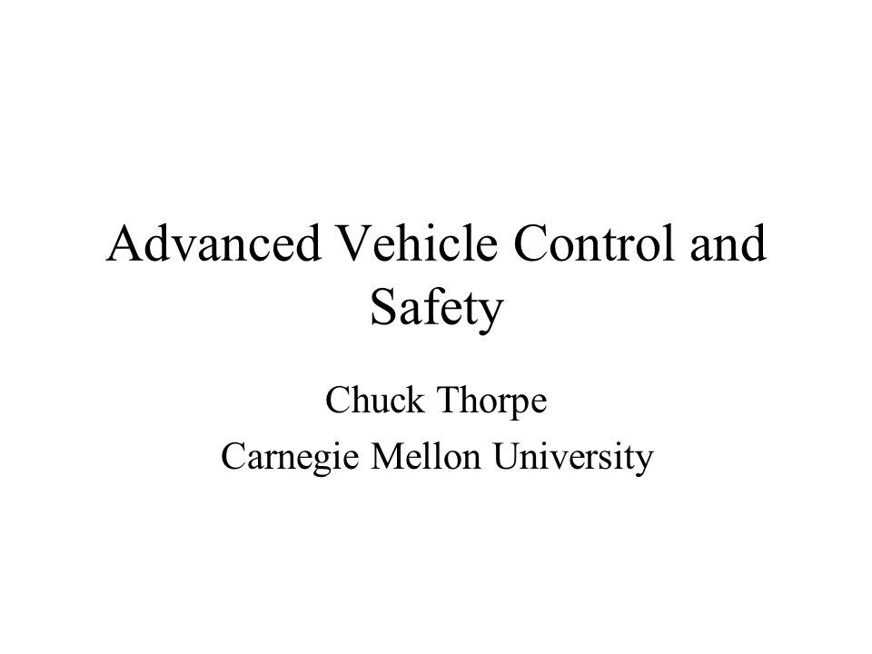 Advanced Vehicle Control and Safety