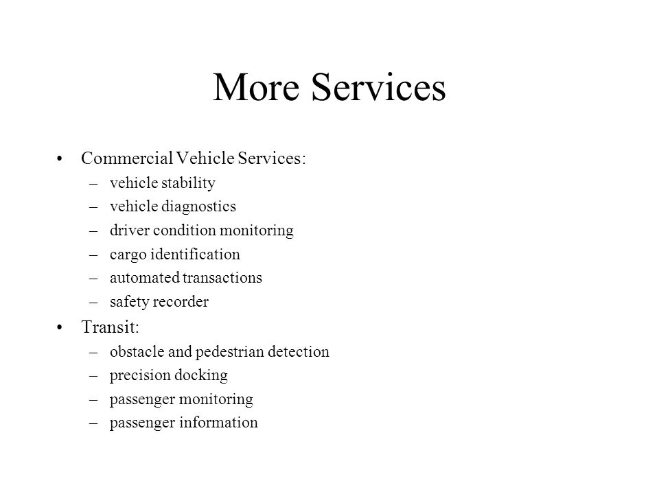 More Services Commercial Vehicle Services: Transit: vehicle stability