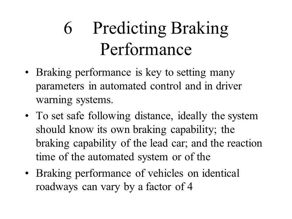 6 Predicting Braking Performance