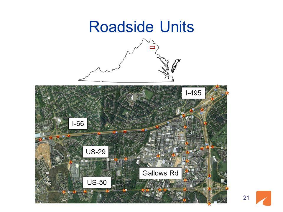 Roadside Units I-495 I-66 US-29 Gallows Rd US-50