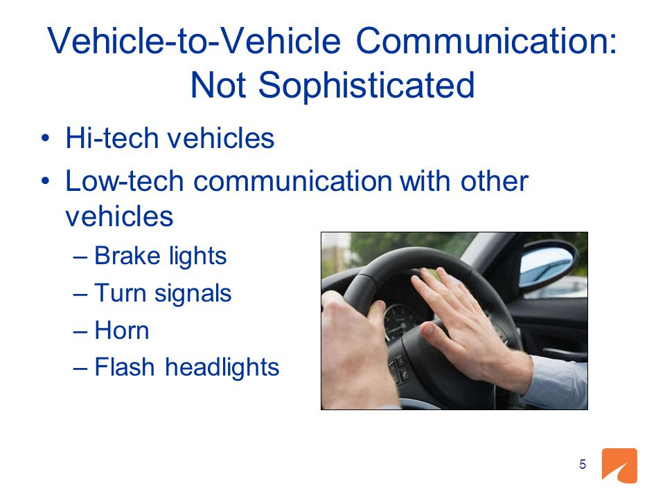 Vehicle-to-Vehicle Communication: Not Sophisticated