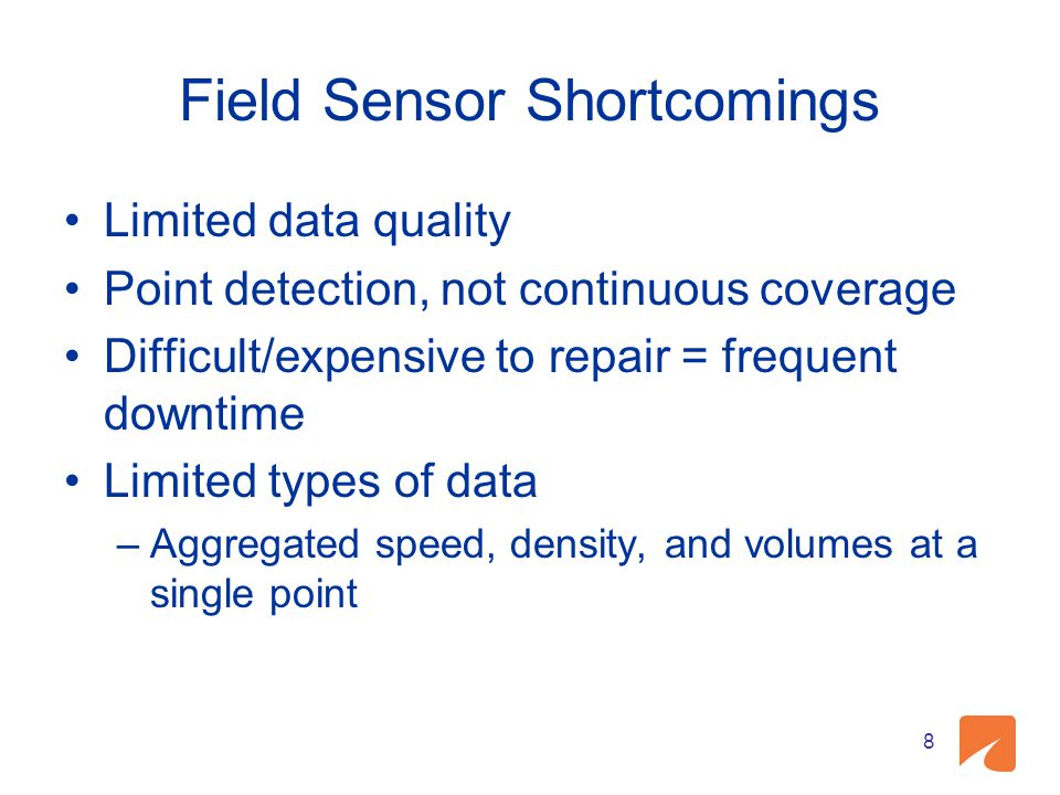 Field Sensor Shortcomings