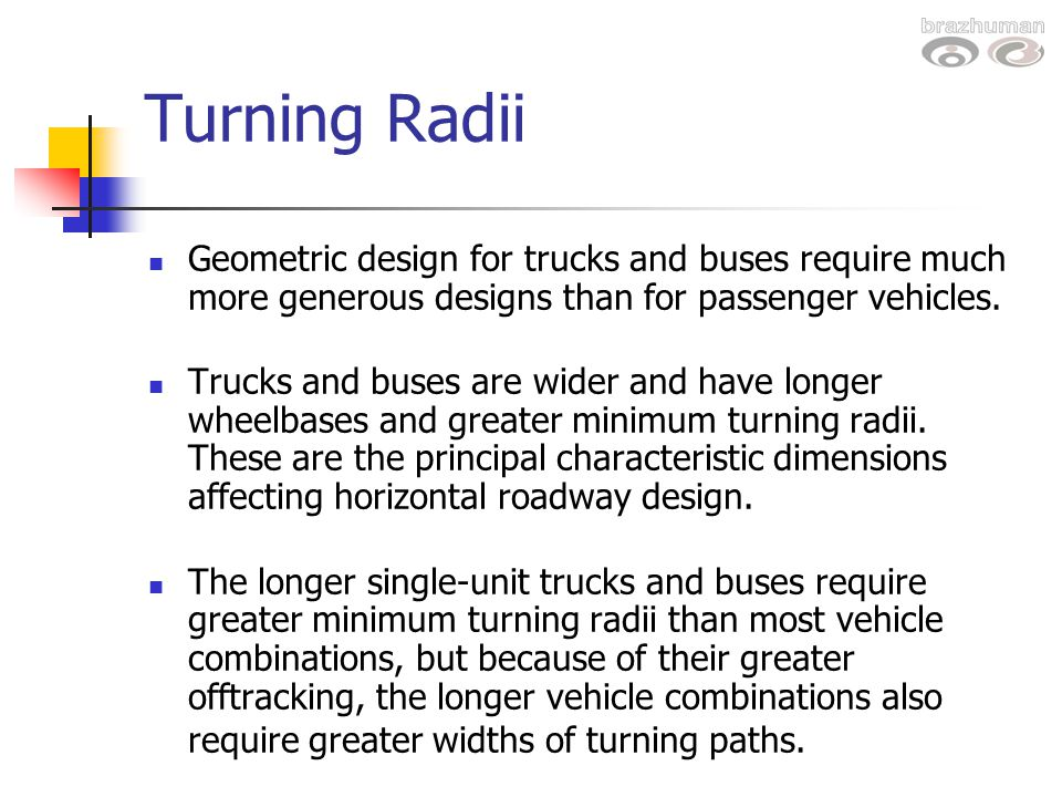 Design Vehicles And Turning Radii Ppt Video Online Download