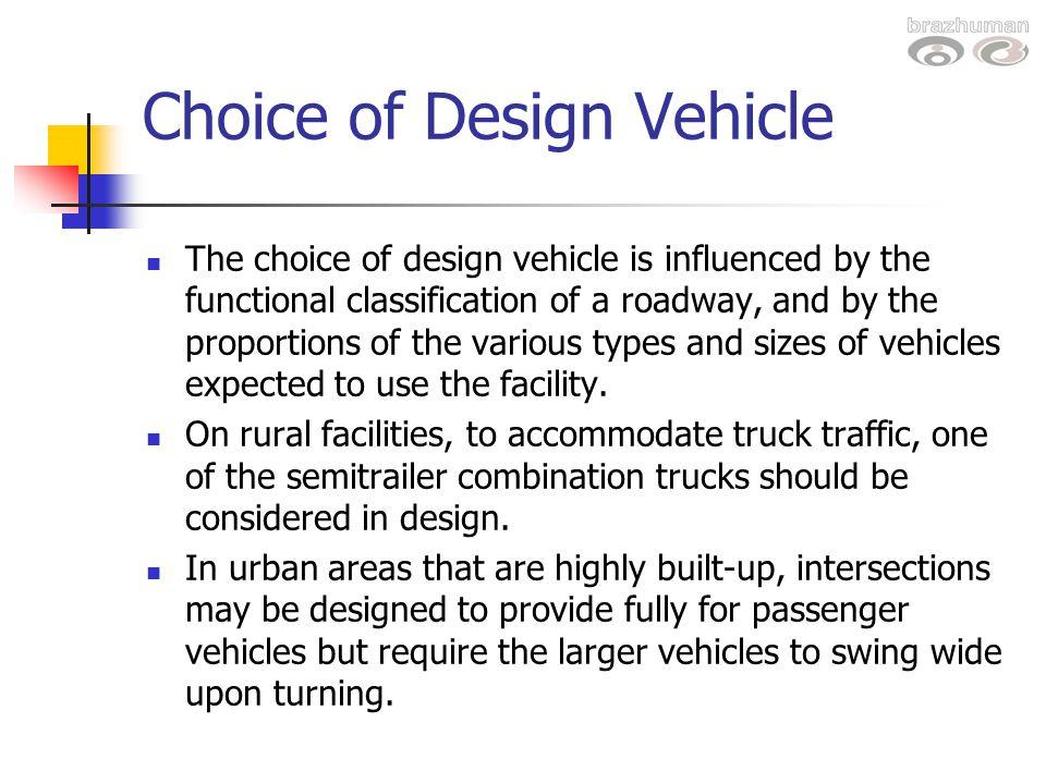 Choice of Design Vehicle
