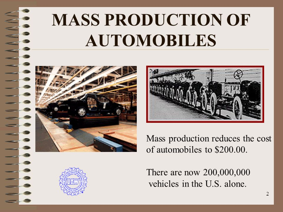 MASS PRODUCTION OF AUTOMOBILES