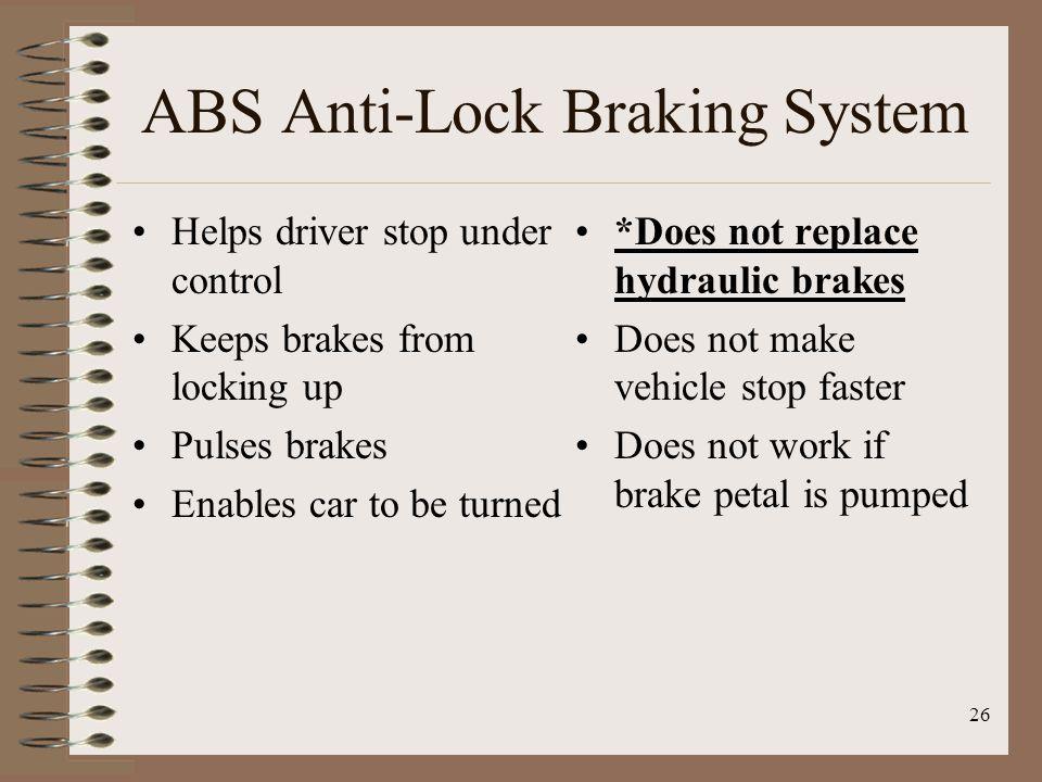 ABS Anti-Lock Braking System