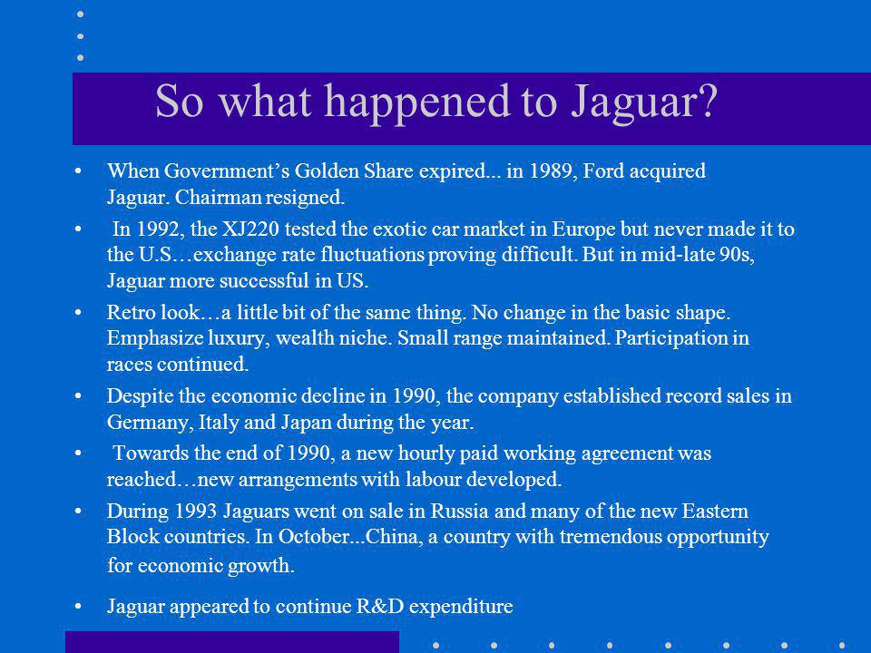 So what happened to Jaguar