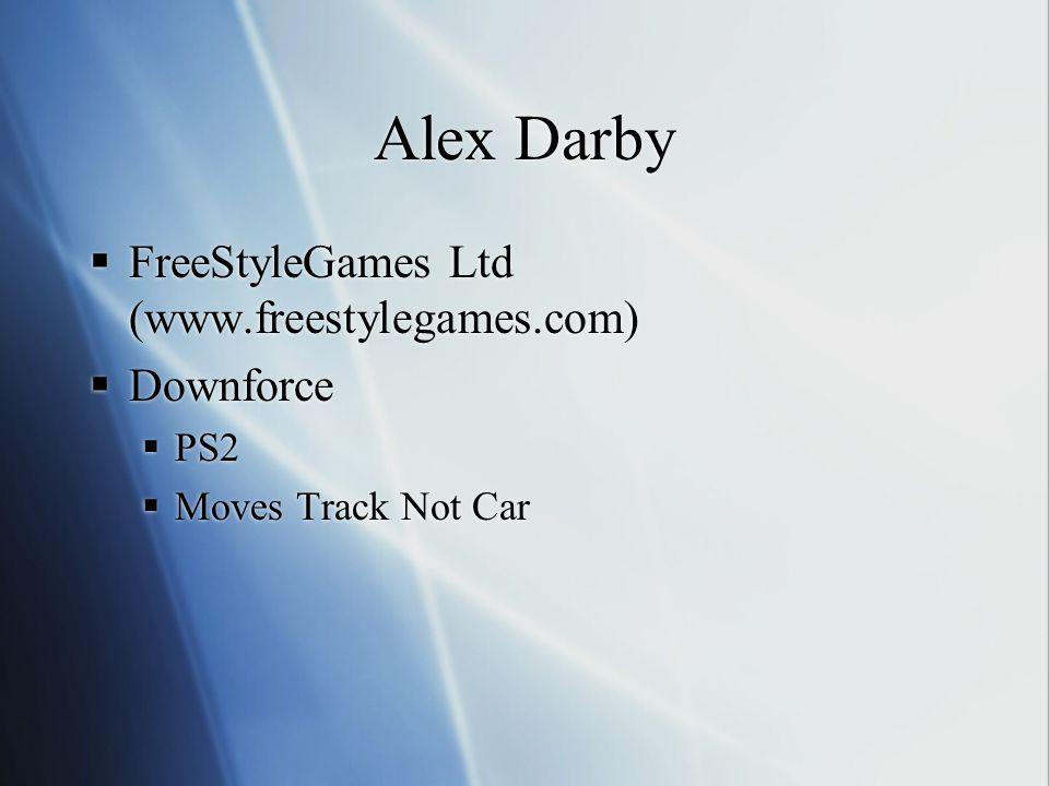 Alex Darby FreeStyleGames Ltd (www.freestylegames.com) Downforce PS2