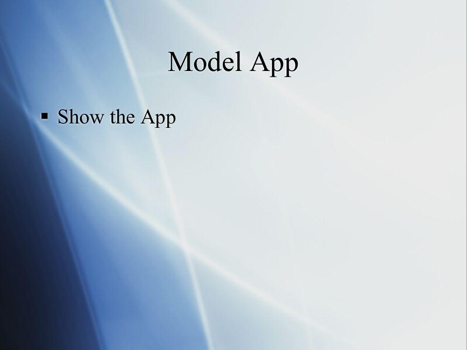 Model App Show the App