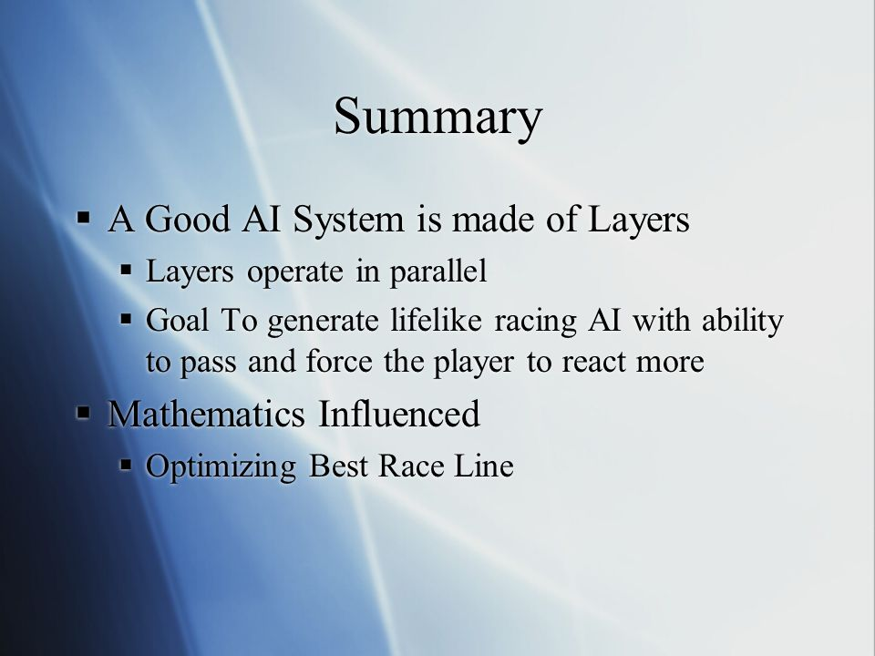 Summary A Good AI System is made of Layers Mathematics Influenced