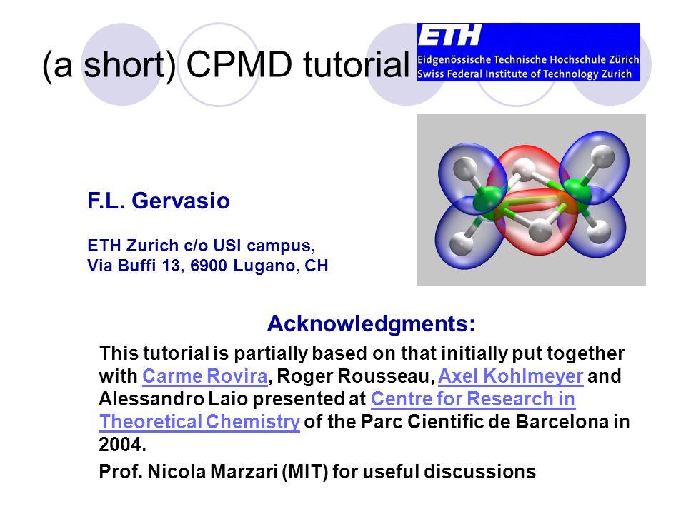 (a short) CPMD tutorial