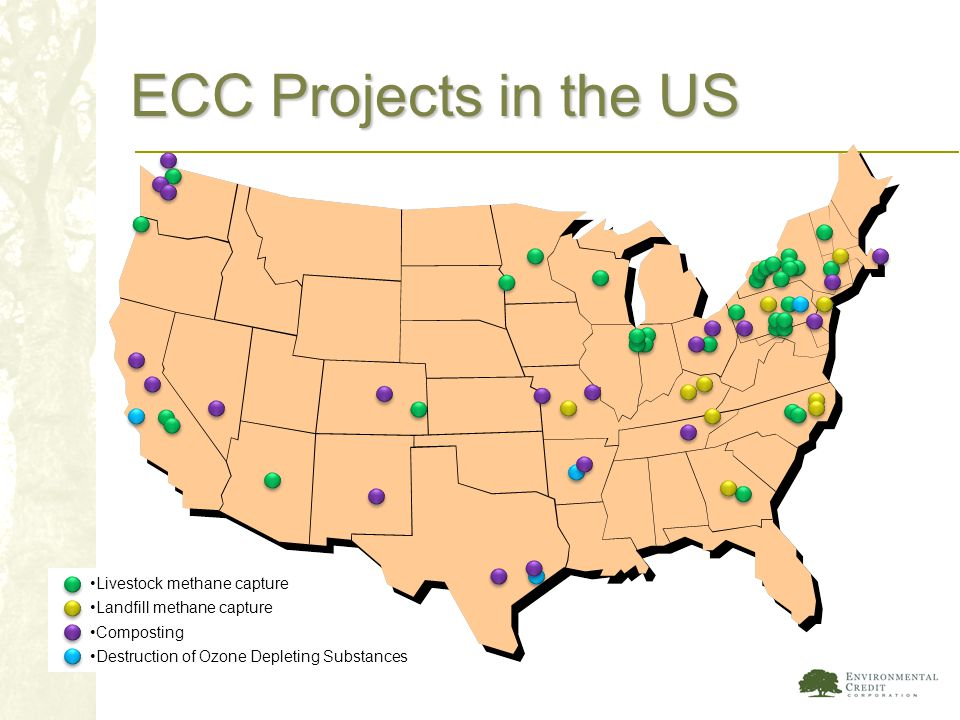 ECC Projects in the US When we started ECC, about six years ago, we were one of the first offset aggregators to join in the Chicago Climate Exchange.
