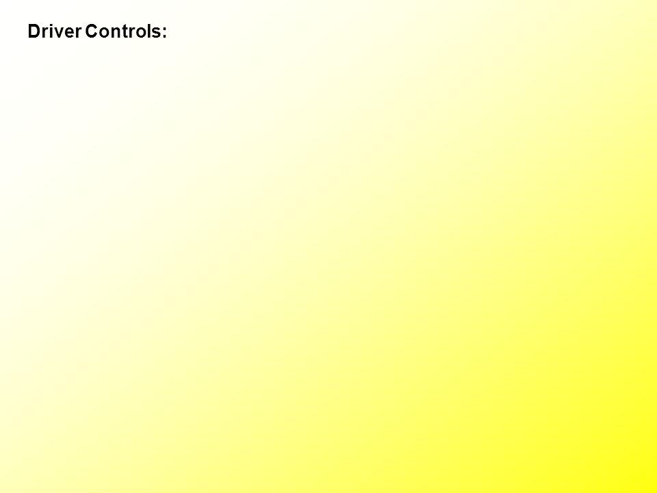 Driver Controls: