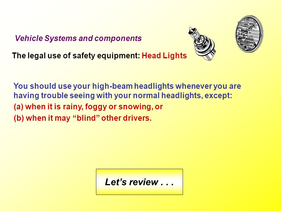Let's review . . . Vehicle Systems and components