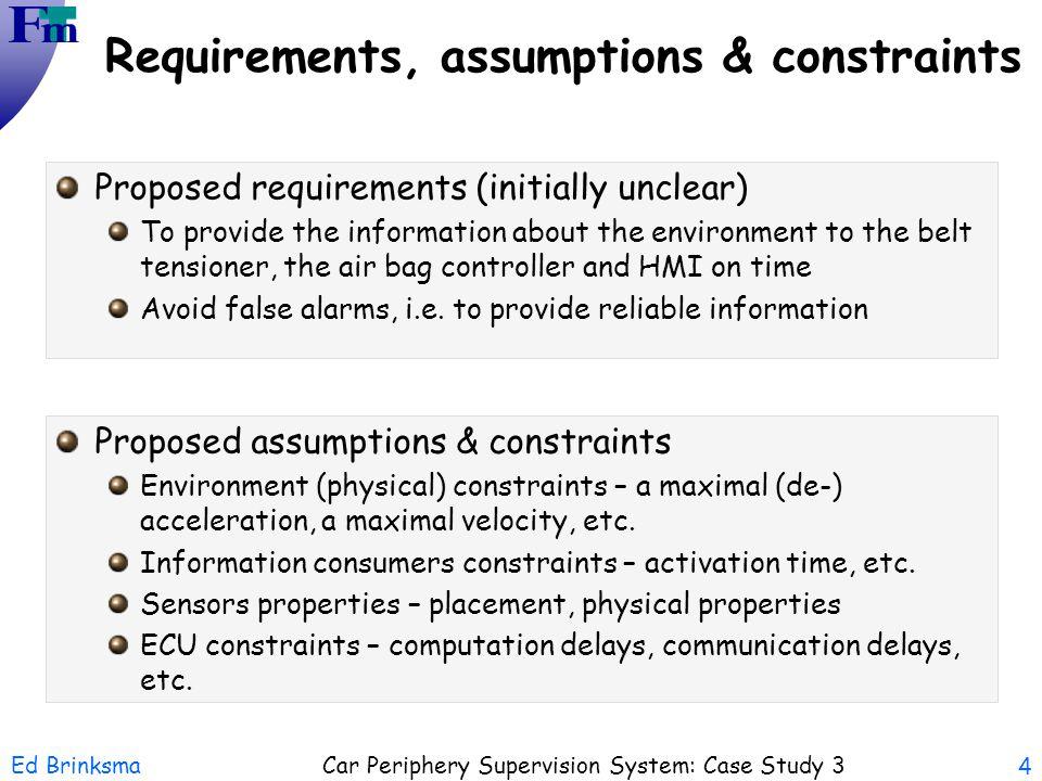 Requirements, assumptions & constraints