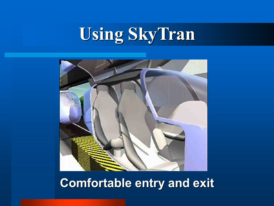 Comfortable entry and exit