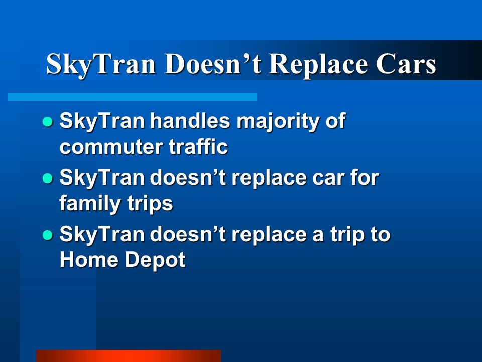 SkyTran Doesn't Replace Cars